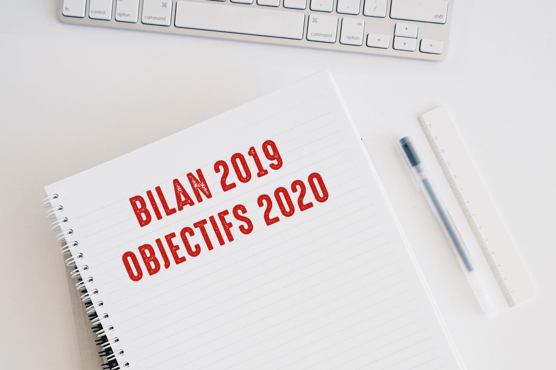 Mon bilan de 2019 et mes objectifs pour 2020 !