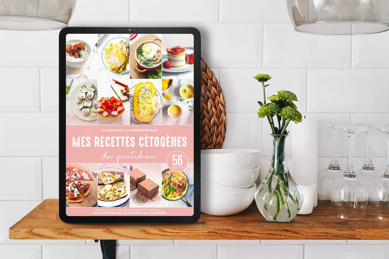 """Mon Ebook """"Mes recettes cétogènes du quotidien"""""""